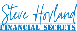 Steve Hovland Financial Secrets